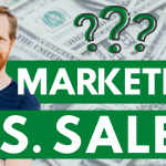 Marketing and Sales Are NOT the Same Thing!