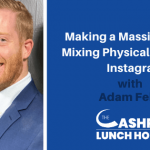 Making a Massive Impact Mixing Physical Therapy & Instagram with Adam Fehr