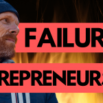 The Secret to Failure and Entrepreneurship in Your Business