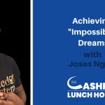 "Achieving ""Impossible"" Dreams with Joses Ngugi"