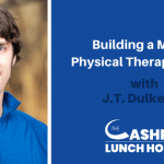 Building a Mobile Physical Therapy Studio with J.T. Dulkerian