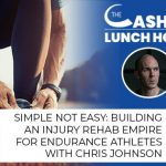 Simple Not Easy: Building An Injury Rehab Empire For Endurance Athletes With Chris Johnson