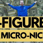 How to Earn 6-Figures in a Micro-Niche