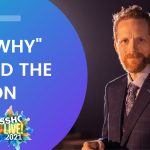 """The importance of knowing the """"Why"""" behind taking action: part 1 from SSHC Live!"""