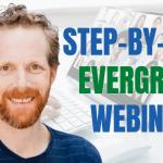 Create an Evergreen Webinar in WebinarJam