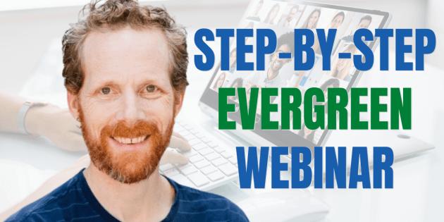 step by step evergreen webinar