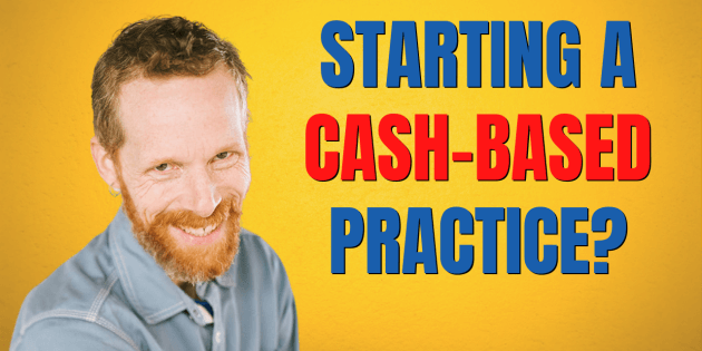 Starting A Cash-Based PT Practice: most asked questions!
